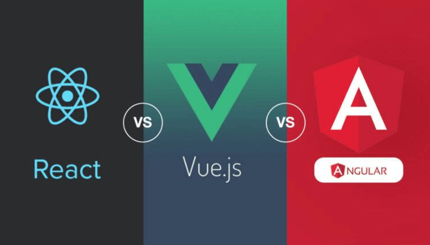 React or  Vue  or  Angular :